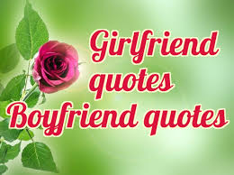 Quotes About Girlfriend And Boyfriend 82 Quotes