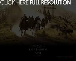 best le dernier samourai the last samurai images  the last samurai