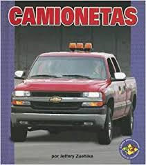 Camionetas = Pickup Trucks (Libros Para Avanzar) (Spanish Edition ...