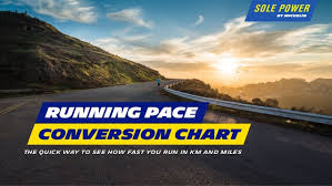 Running Pace Conversion Chart Sole Power By Michelin