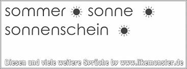 Sommer Sonne Sonnenschein Tolle Sprüche Und Zitate Auf