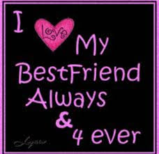 I Love My Best Friend Quotes Interesting I Love My Best Friend