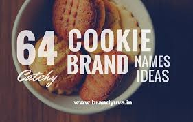 cookie brand names. Interesting Names To Cookie Brand Names E