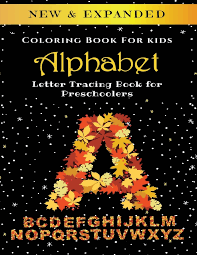 Search through 52013 colorings, dot to dots, tutorials and silhouettes. Alphabet Coloring Book For Kids Letter Tracing Book For Preschoolers