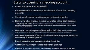 checking accounts deg period shumate what is a checking account steps to opening a checking account 1 evaluate your bank account needs