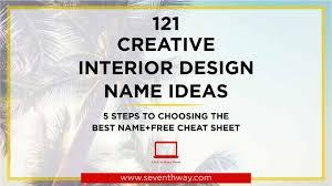 121 interior design pany name ideas