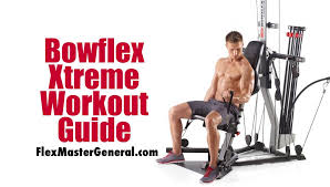 bowflex xtreme workout plan october 2018 update 2 se fully body exercise guide