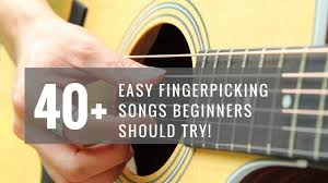 When starting out, easy to play guitar songs for beginners are the key. 40 Easy Fingerpicking Songs Beginners Should Try Guitartrance Com