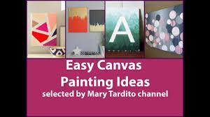 easy canvas painting ideas diy wall art ideas on easy wall art painting ideas with easy canvas painting ideas diy wall art ideas youtube