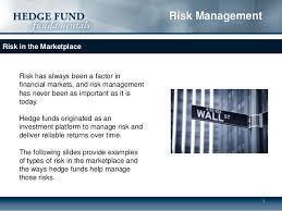 Hedge Funds Risk Management