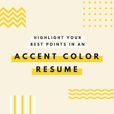 Resume With Accent Emphasize career highlights on your resume by using color 12