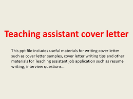 teachingassistantcoverletter 140225003019 phpapp01 thumbnail 4jpgcb1393288246 teacher assistant cover letter sample