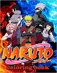 Naruto Coloring Book Great Coloring Pages For Kids Ages 4 12 Mrs