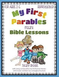My First Parables: Instant Bible Lessons by Tiffany Rhodes