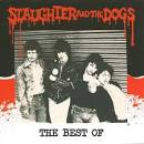 The Best of Slaughter & the Dogs [Cherry Red]