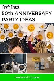 diy 50th golden anniversary ideas cricut