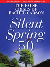 the false crises of rachel carson silent spring at advanced the false crises of rachel carson silent spring at 50 advanced reading copy pesticide agriculture
