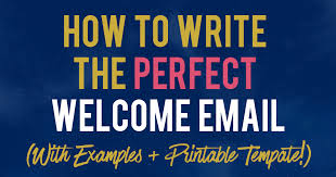 welcome email template how to write the perfect welcome email printable template included