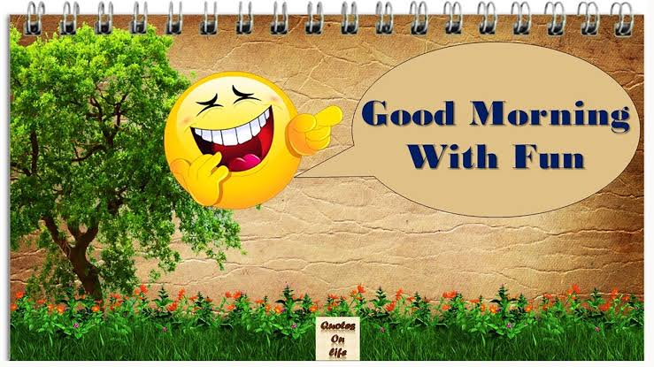 funny good morning greetings