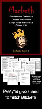 best shakespeare images beds teaching ideas  macbeth notes questions tests essays and assignments