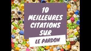 Le Pardon Citations Sur Le Pardon T 10 Meilleures Citations