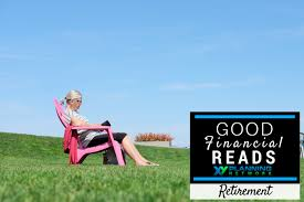 Financial Advisor Retirement Good Financial Reads Retirement