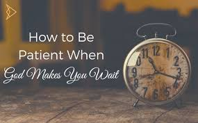 God Give Me Strength Quotes Impressive How To Be Patient When God Makes You Wait