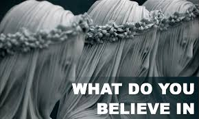 belief systems essay what do you believe in