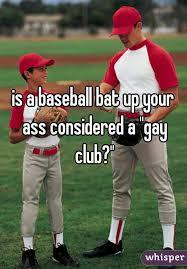Baseball up the ass