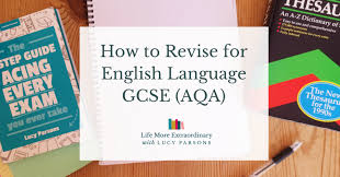 How To Revise A Paper How To Revise For English Language Gcse Aqa