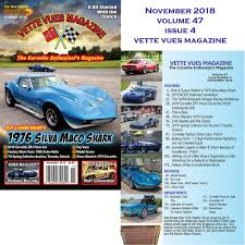 vette vues magazine november 2018 issue preview vette vues magazinenovember 2018 issue preview vette vues magazine vette vues magazine