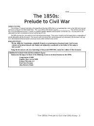 s prelude to civil war dbq essay united states 1850s prelude to civil war dbq essay united states constitution confederate states of america