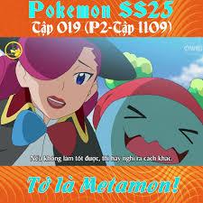 Phim Tuổi Thơ 8x,9x - Pokemon ss25 -tập 019 Tớ là Metamon!