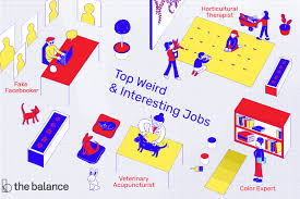 Interesting Jobs List Here Is A List Of The Top 15 Interesting Unique And Weird