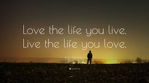 Life And Love Quotes
