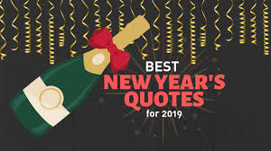 Best New Year Quotes For Ringing In 2019 Funny And Inspirational