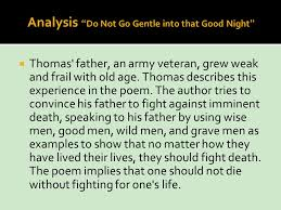 do not go gentle into that good night theme essay   essay dylan thomas do not go gentle into that goodnight ppt