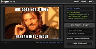 The Imgur Meme Generator | The Imgur Blog via Relatably.com