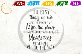 ✓ free for commercial use ✓ high quality images. The Best Thing In Life Are The People We Love Svg Pdf Png 174460 Svgs Design Bundles