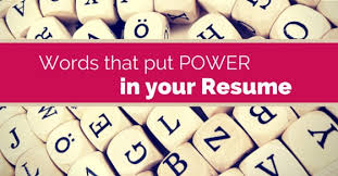 Resume Power Words List List Of 15 Good Words That Add Power To Your Resume Wisestep