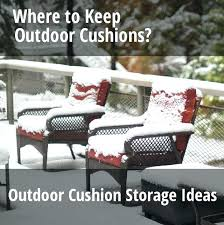 outdoor furniture cushion storage outdoor cushion bag outdoor cushion storage ideas box bag container or chest