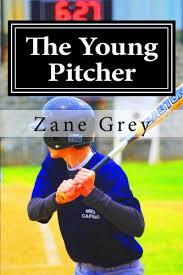 Resultado de imagen de The Young Pitcher Zane Grey