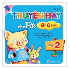 Truyện Hay Cho Bé 0-6 Tuổi T2 Ebook PDF/EPUB/PRC