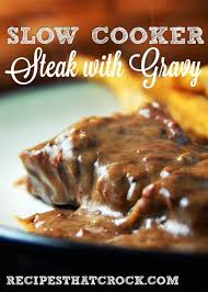 slow cooker steak with gravy recipes