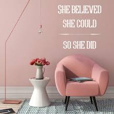 Wall Decal She Believed She Could So She Did