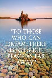 Travel Dream Quotes Best Of Travel Quote To Those Who Can Dream Pinterest Explore Explore