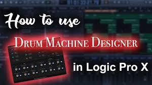 Drum Machine Designer Logic Pro X Download Drum Machine Designer Tutorial Logic Pro X Tutorial Beat Maker Tutorials