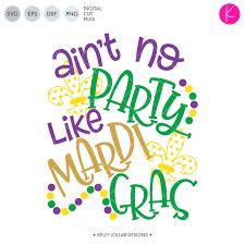 Mardi Gras Designs Aint No Party Like Mardi Gras Svg Dxf Eps Png Cut Files