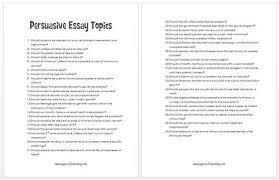 persuasive essay topics for high school persuasive essays for persuasive essay topics middle school