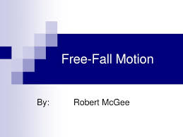 Free Fall Powerpoint Ppt Free Fall Motion Powerpoint Presentation Id 518020